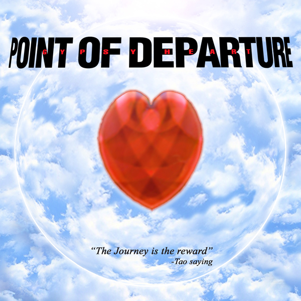 Point of Departure-Gypsy Heart