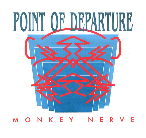 Point of Departure-Monkey Nerve